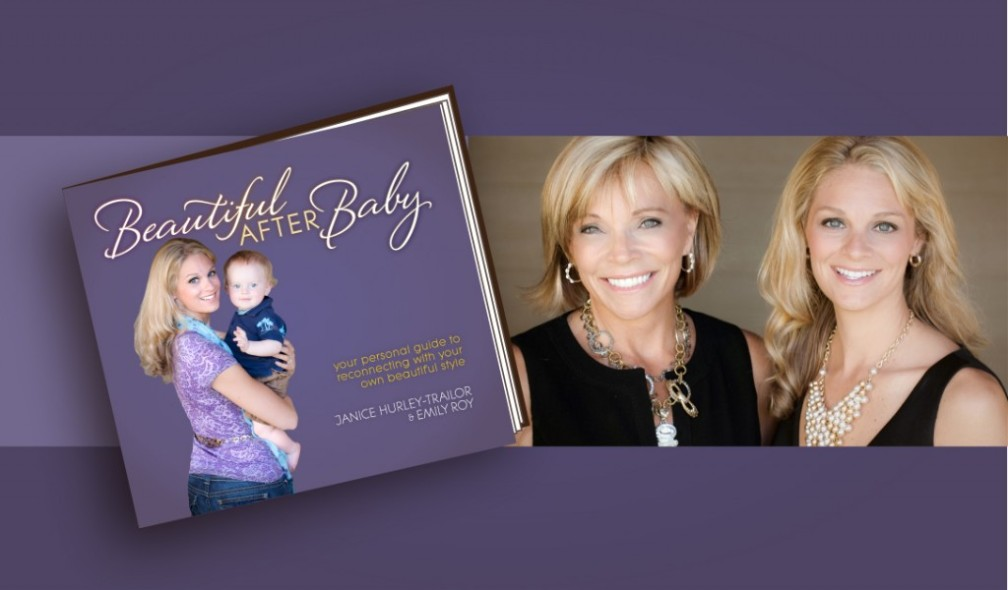 Beautiful After Baby cover with authors Janice Hurley-Trailor and Emily Roy