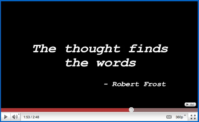 The Writing Spirit video from AuthorMagazine.org--Robert Frost quote--
