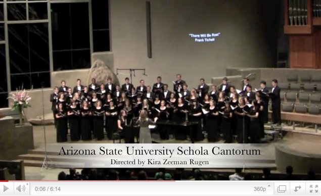 "Arizona State University's Schola Cantorum singing ""There Will Be Rest"" by Ticheli"