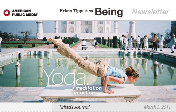Krista Tippett On Being March 3 2011: Seane Corn's yoga pose in front of the Taj Majal
